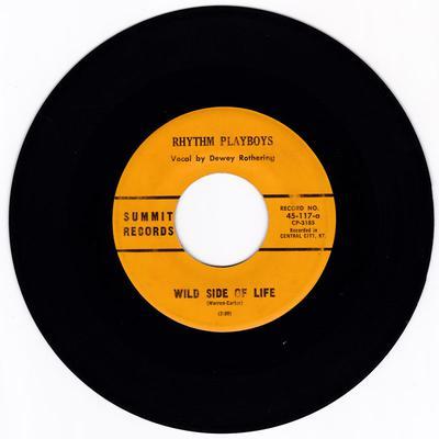 Rhythm Playboys - Wild side Of Life / Wildfire - Summit Records 117
