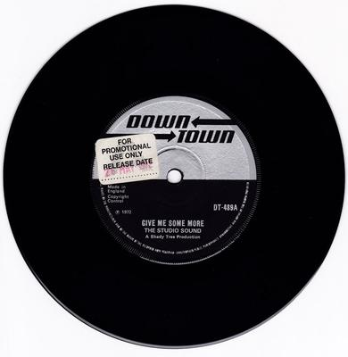 Studio Sound - Give Me Some More / Some More version - Down Town DT 489 DJ