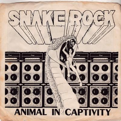 Snake Rock - Animal In Captivity / 1979 Private press EP - Snake Rock 790936 EP PS