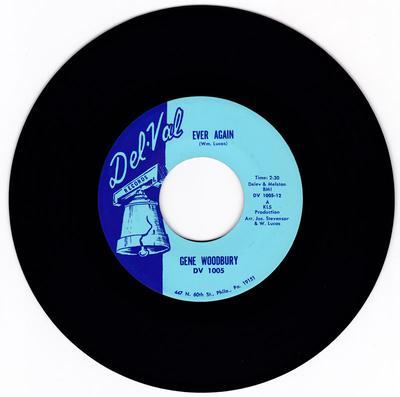 Gene Woodbury - Ever Again / That's Not Half Bad - Del-Val 1005