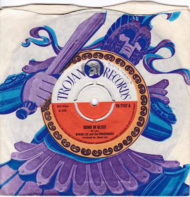 Byron Lee and the Dragonaires - Bond In Bliss / Musical Scorcher - Trojan TR 7747