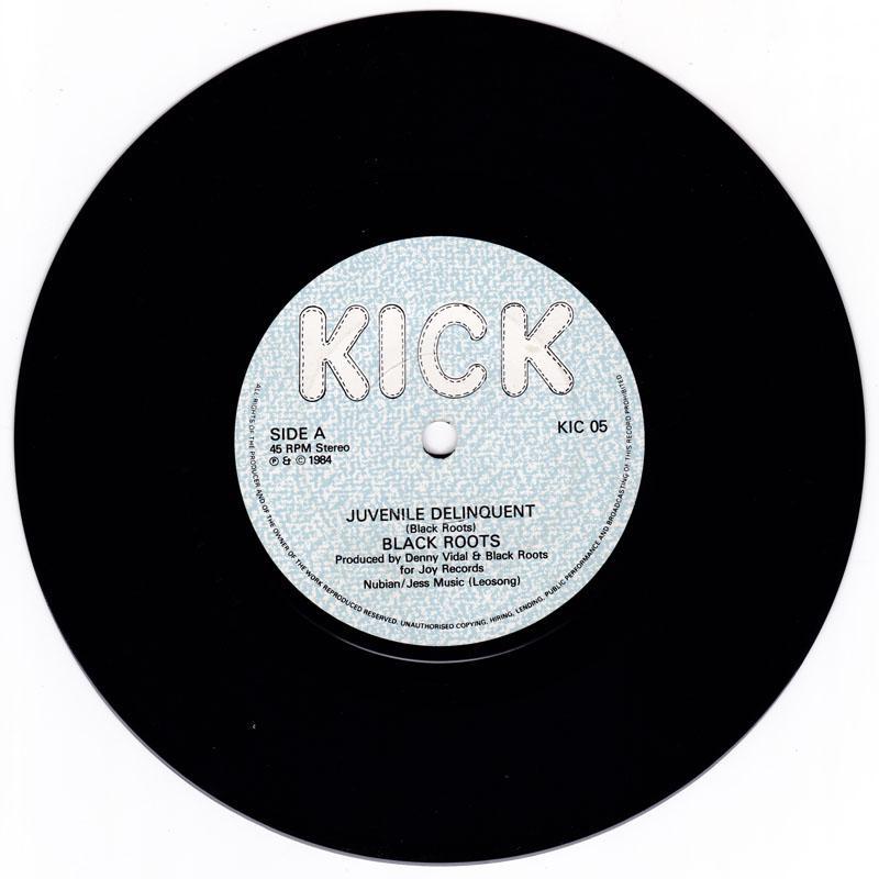 Black Roots - Juvenile Delinquent / Struggling - Kick KIC 05
