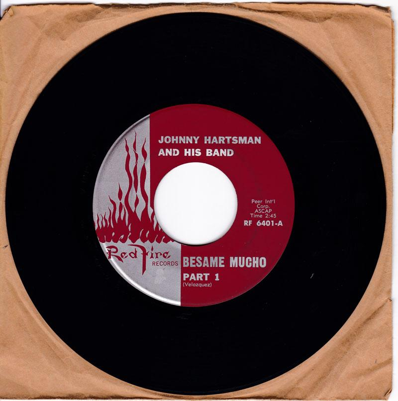Johnny Hartsman and His Band - Besame Mucho part 1 / Besame Mucho part 2 - Red Fire 6401