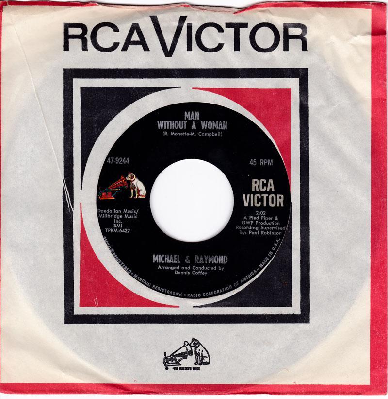 Michael & Raymond - Man Without A Woman / Walking The Dog - RCA 47-9244