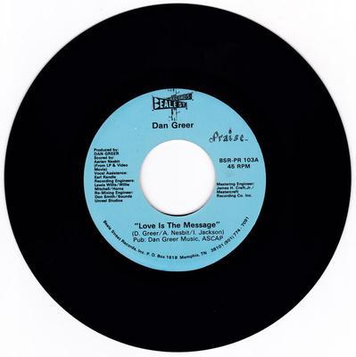 Dan Greer - Love Is The Message / Old Rivers - Beale Street BSR -PR 103