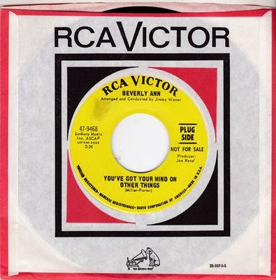 Beverly Ann - You've Got Your Mind On Other Things  / Until You - RCA 47-9468 DJ