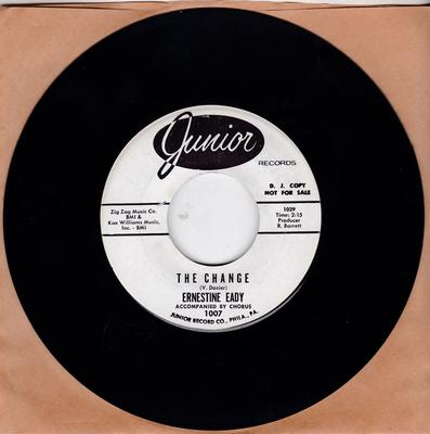 Ernestine Eady - The Change / That's The Way It Goes - Junior 1007 DJ