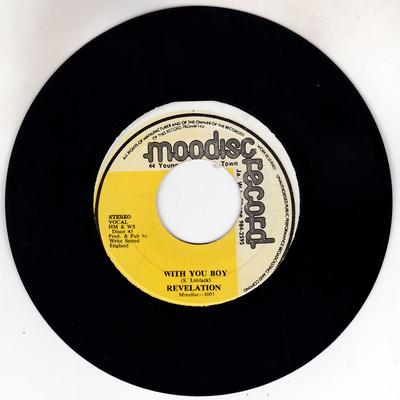 Revelation - With You Boy / version - Moodisc 1003