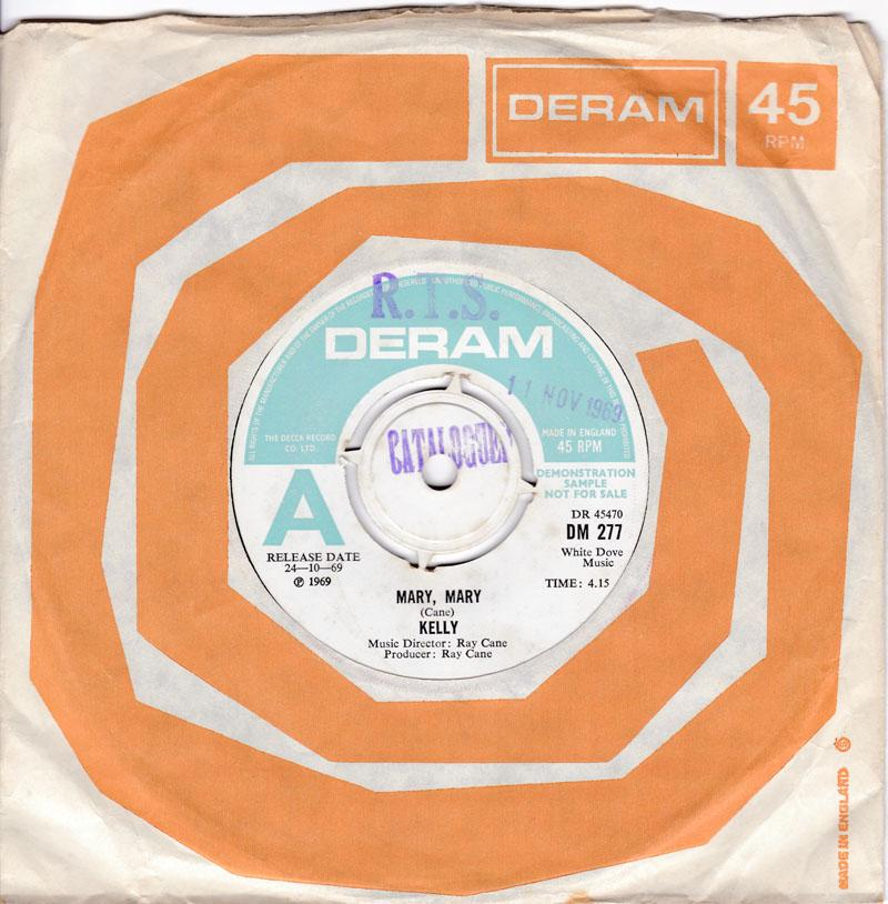 Kelly - Mary, Mary / Reverend Richard Bailey - Deram DM 277 DJ