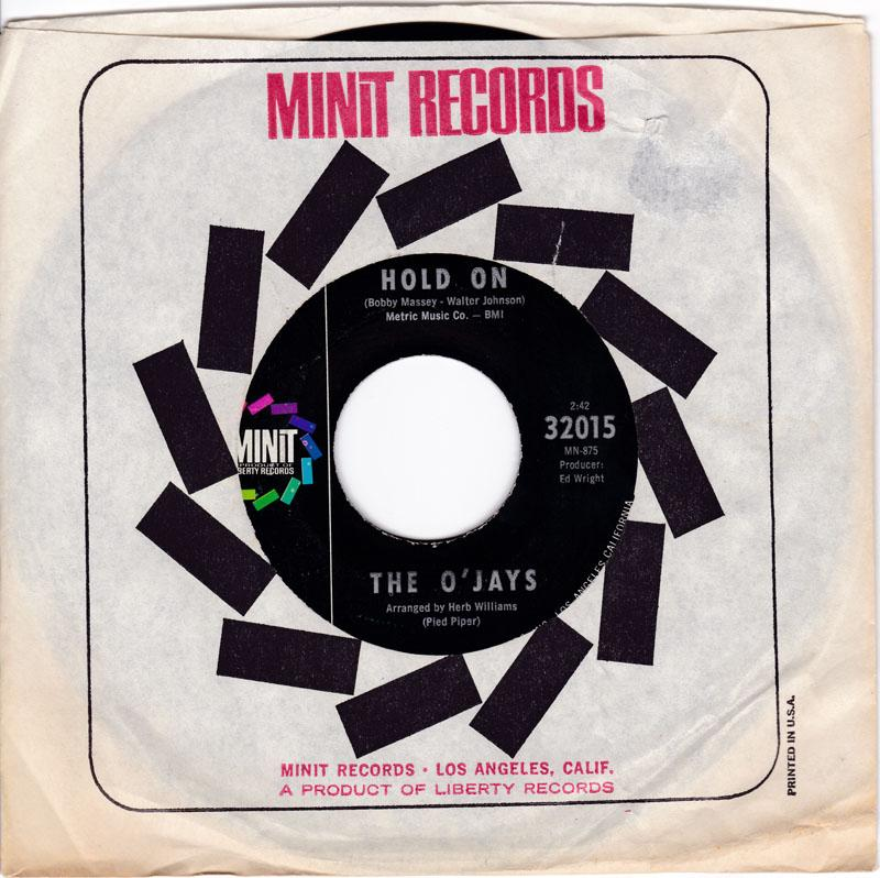 O'Jays - Hold On / Working On Your Case - MANSHIP MINT - Minit 32015