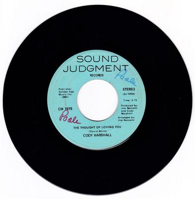 Cody Marshall - The Thought Of Loving You / Harmony - Sound Judgement CM 1975