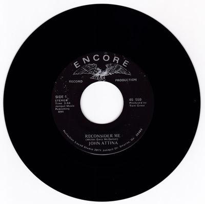 John Attina - Reconsidser Me / A Girl Whose Face Is All I Know - Encore 559