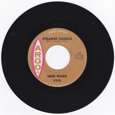 Herb Ward - Strange Change / Why Do You Want To Leave Me - Argo 5510