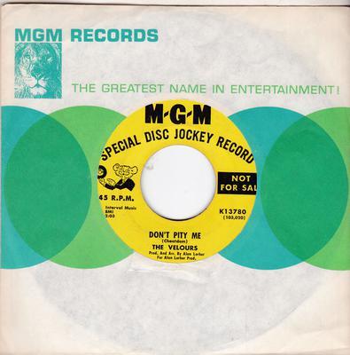 Velours - I'm Gonna Change / Don't Pity Me - MGM K13780 DJ