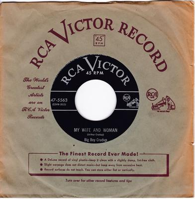 Big Boy Crudup - My Wife And Woman / The War Is Over - RCA Victor 47-5563