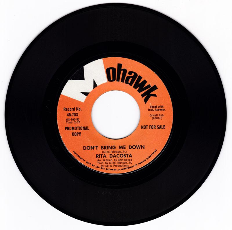 Rita DaCosta - Don't Bring Me Down / No! No! No! - Mohawk 703 DJ