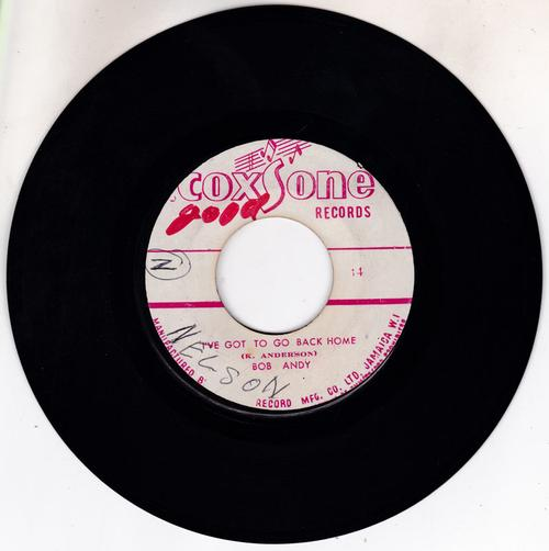 Bob Andy  - I've Got To Go Back Home / Lay It On - Coxsone 14 / 15