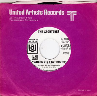 Spontanes - Where Did I Go wrong / Ain't No Big Thing - United Artists US 50269