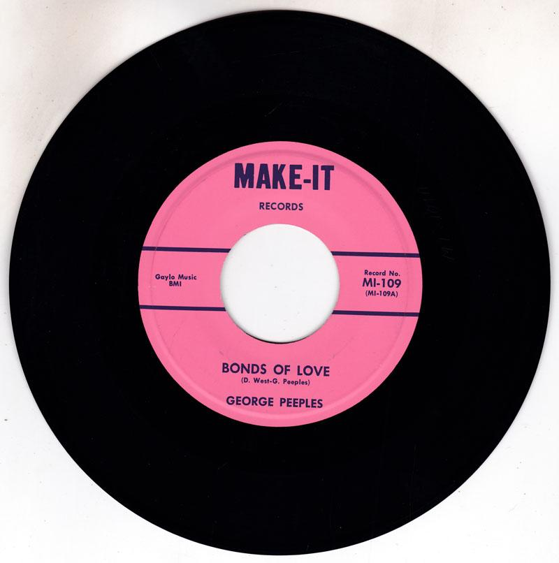 George Peeples - Bonds Of Love / I've Cried - Make It MI-109