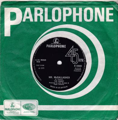 Sweet - Mr. McGallagher / Get On The Line - Parlophone R 5848