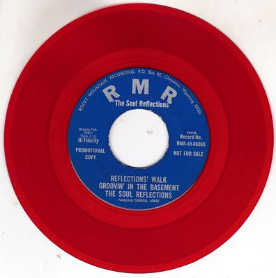 Soul Reflections featuring Carol Jones - Reflections Walk Groovin' In The Basement / I Love You Baby - R M R RMR 45-86866 red vinyl