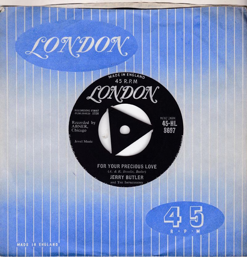 Jerry Butler & The Impressions - Your Precious Love / Sweet Was The Wine - London 45-HL 8697