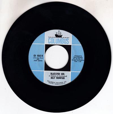 Billy Thompson - Black-Eyed Girl / Kiss Tomorrow Goodbye - Columbus CO 1043