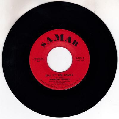 "Madeline Wilson - Dail ""L"" For Lonely / Loving Him - Samar 115"