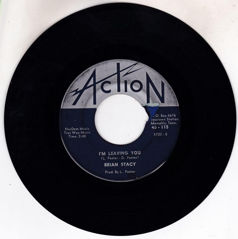 Brian Stacy - I'm Leaving You / You Man Blue - Action 45-115