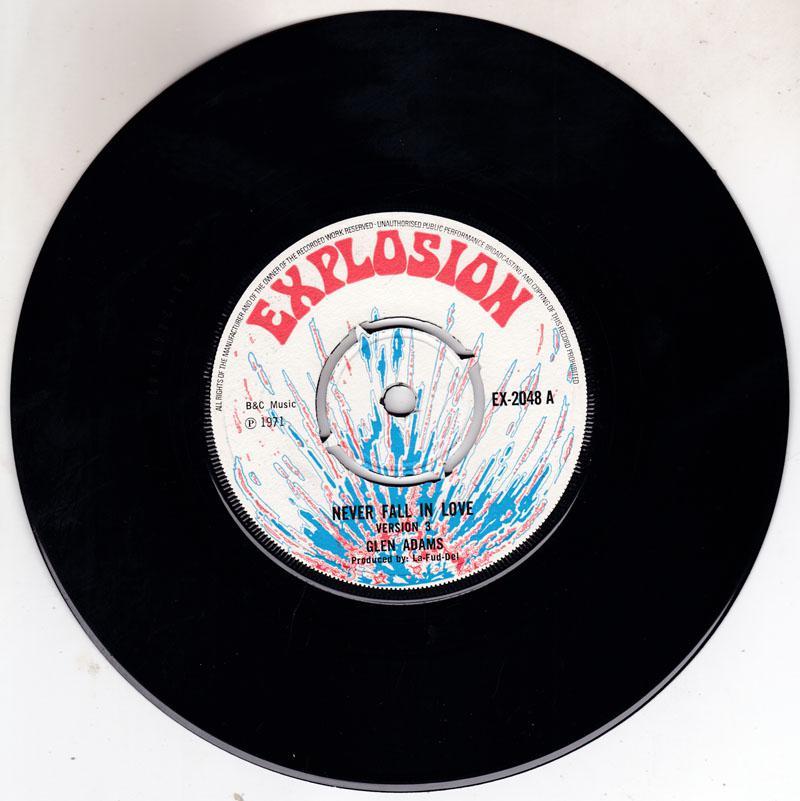 Glen Adams - Never Fall In Love / Jet 747 - Explosion EX 2048