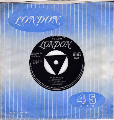 Johnny Faire - Bertha Lou / Until The Law Says Stop - London 45-HLU 8560