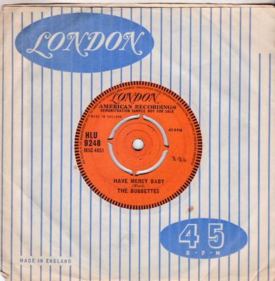 Bobbettes - Have Mercy Baby / Dance with Me Georgie - London HLU 9248 DJ