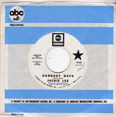 Jackie Lee - Darkest Days / One For the road - ABC 11146 DJ delta 73393