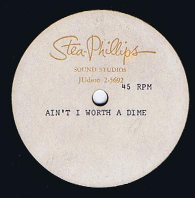"Barbara Banks - Ain't I Worth A Dime / blank - Stea-Phillips acetate no. 1  + Barbara Banks - L:ivin' Love / blank - 2 x Stea-Phillips 10"" acetates."