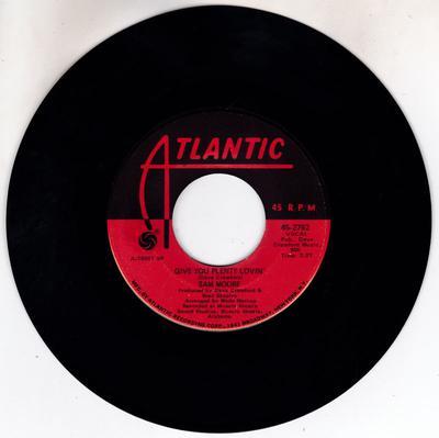 Sam Moore - Give You Plenty Lovin' / Tennessee Waltz - Atlantic 45-2762