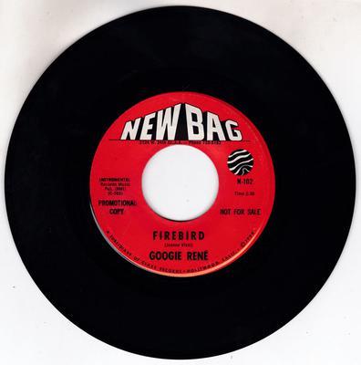 Googie Rene - Firebird / Keep The Soul Baby -  New Bag N-102 DJ