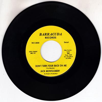 Jack Montgomery - Don't Turn Your Back On Me / Never In a Million Years - Barracuda WO 2-8030