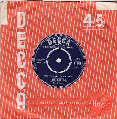 Rogues - And you Let Her Pass By / Memories Of Missy - Decca F 12718 DJ
