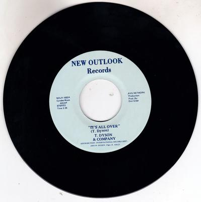 T. Dyson and Company - It's All Over / First Time - New Outlook NOLR 1002