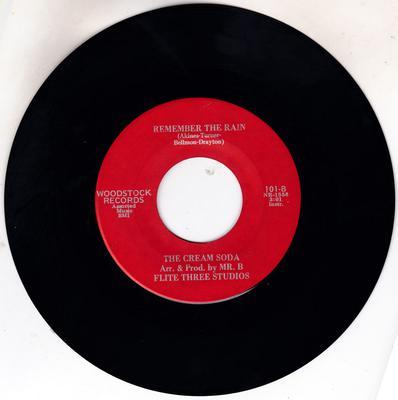 Cream Soda - Remember The Rain / same: instrumental - Woodstock 101