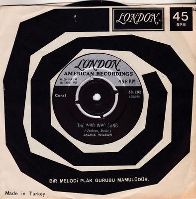 Jackie Wilson - The Who Who Song / Since You Showed Me How To Be Happy - Turkish London 68.202