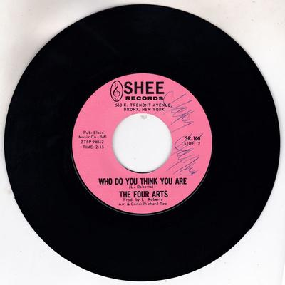 Four Arts - Who Do You Think You Are / Just One Night - Shee SR100