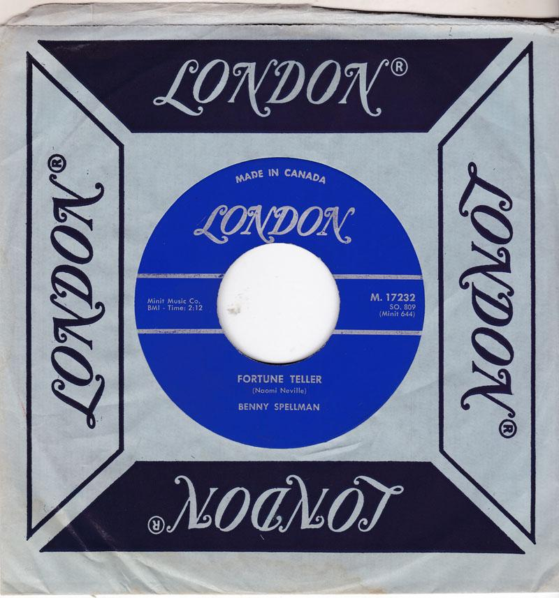 Benny Spellman - Fortune Teller / Lipstick Traces (On A Cigarette) - Canadian London M 17232