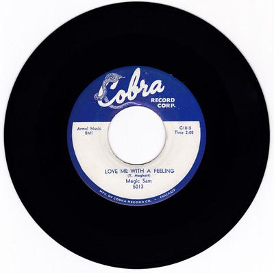 Magic Sam - Love Me With A Feeling / All Your Love - Cobra 5013