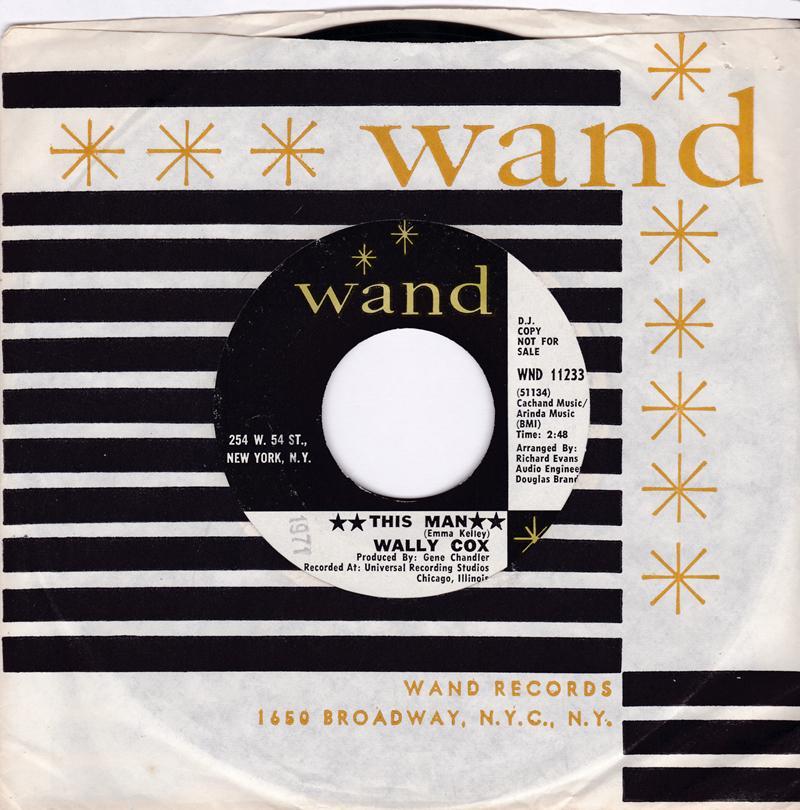 Wally Cox - This Man / I've Had Enough - Wand WND 11233 DJ