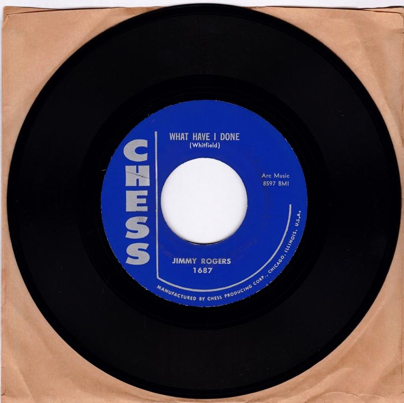 Jimmy Rogers - What Have I Done / Trace Of You - Chess 1687