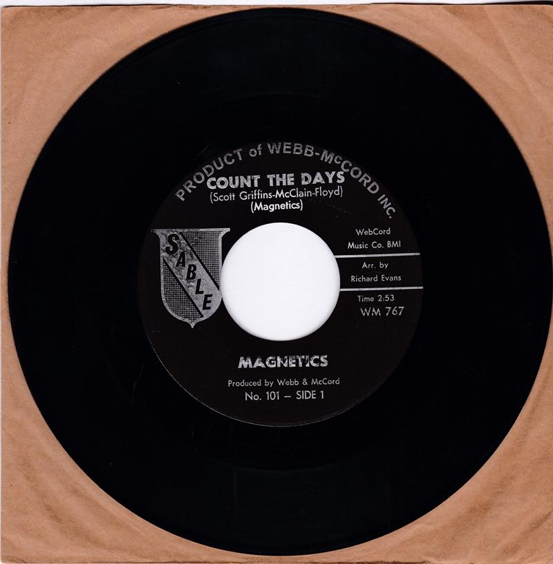 Magnetics - Count The Days / When I'm With My Baby - Sable 101