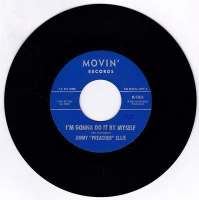 Jimmy Preacher Ellie - I'm Gonna Do It By Myself / Go Ahead On - Movin' M-136