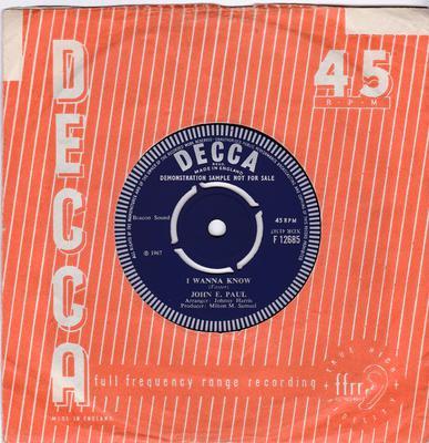 John E. Paul - I Wanna Know / Prince Of Players - Decca F 12685 DJ