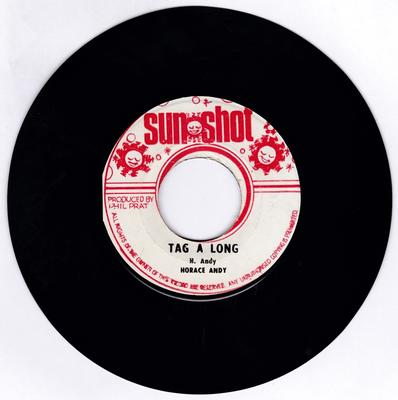 Horace Andy - Tag A Long / Version - Sun Shot 7030